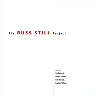 The Russ Still Project
