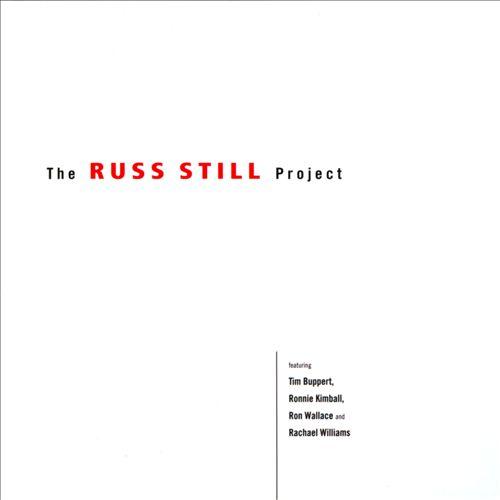 The Russ Still Project