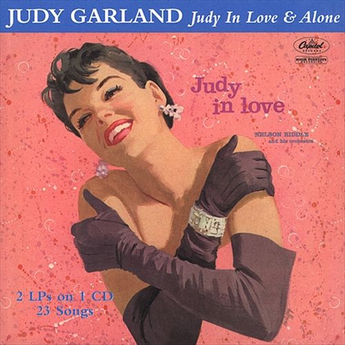 Judy Garland: Judy In Love & Alone