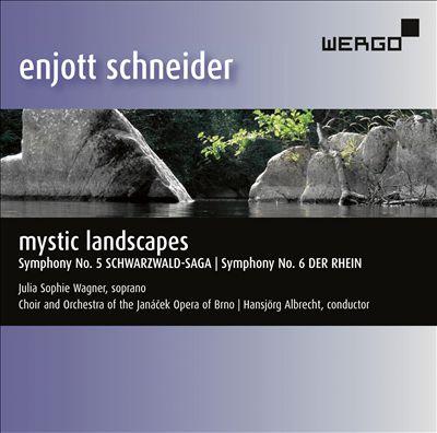 Enjott Schneider: Mystic Landscapes
