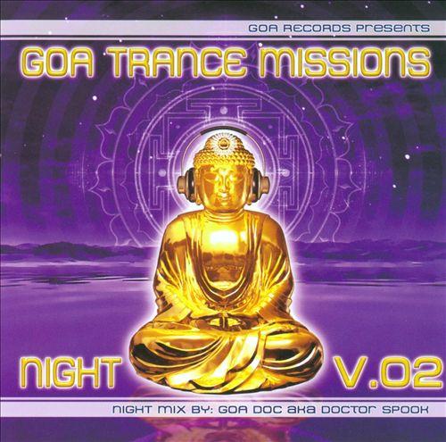 Goa Trance Missions: Night, Vol. 2
