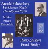 Arnold Schoenberg: Verklaerte Nacht; Bridge: Piano Quintet