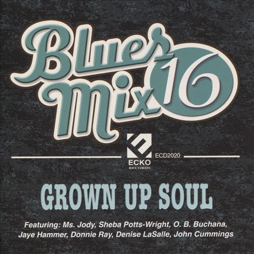 Blues Mix 16: Grown Up Soul