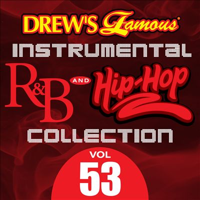 Drew's Famous Instrumental R&B And Hip-Hop Collection, Vol. 53