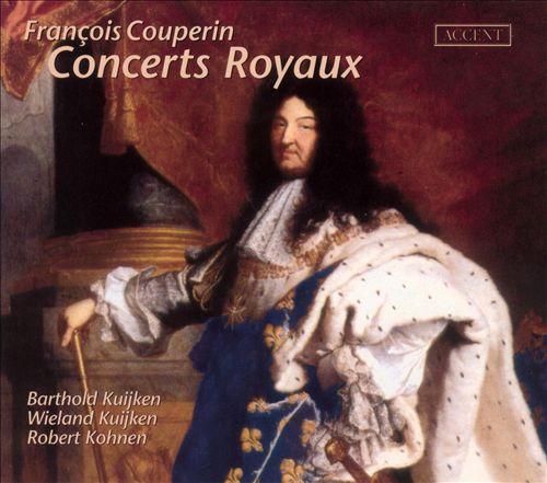François Couperin: Concerts Royaux (Paris 1722)