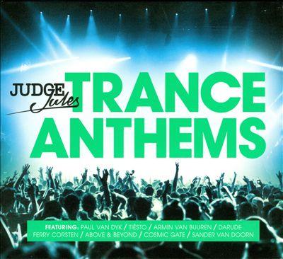 Judge Jules: Trance Anthems