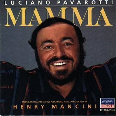 Mama: Popular Italian Songs Popular Italian Songs Arranged & Conducted by Henry Mancini