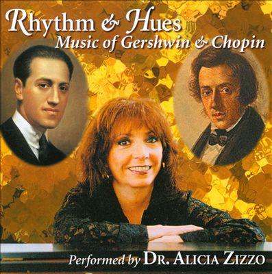 Rhythm & Hues: Music of Gershwin & Chopin