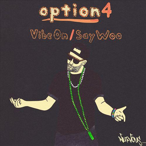 Vibe On/Say Woo