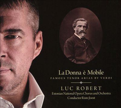 La Donna è Mobile: Famous Tenor Arias by Verdi