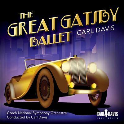 Carl Davis: The Great Gatsby Ballet