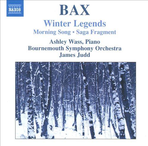 Arnold Bax: Winter Legends