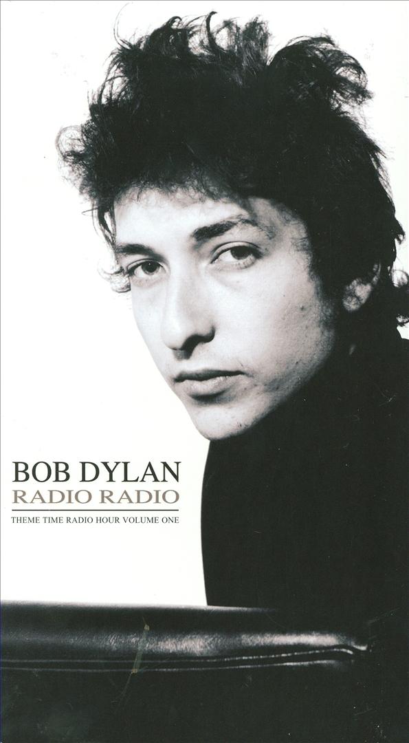 Radio Radio: Bob Dylan's Theme Time Radio Hour, Vol. 1
