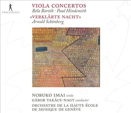 Béla Bartók, Paul Hindemith: Viola Concertos; Schönberg: Verklärte Nacht