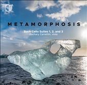 Metamorphosis: Bach Cello…