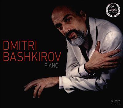 Dmitri Bashkirov, Piano