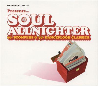 Soul Allnighter: 60s Stompers & 70s Dancefloor CL