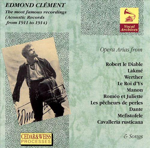 Edmont Clément: The Most Famous Recordings