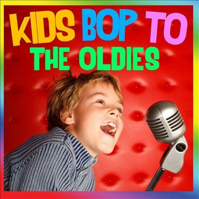 Kids Bop to the Oldies