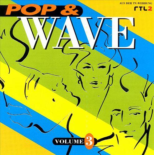 Pop & Wave, Vol. 3