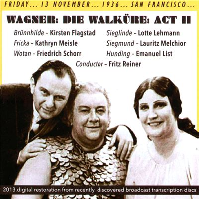 Wagner: Die Walkure: Act 2 (San Francisco, 13/11/1936)