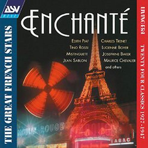 Enchante: The Greatest French Stars 1927-1947