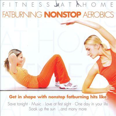 Fitness At Home: Fatburning Nonstop Artobics
