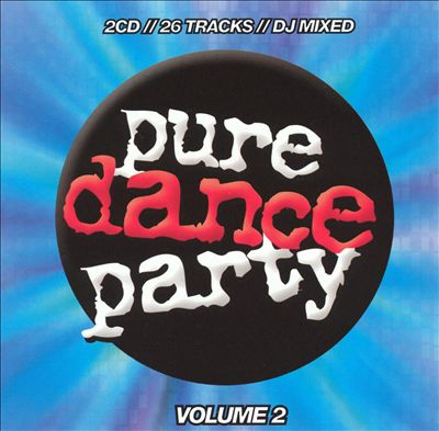 Pure Dance Party, Vol. 2
