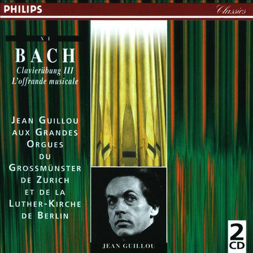 Collection Grands Orgues, Vol. 11: Bach - Clavirübun II, L'Offrande Musicale