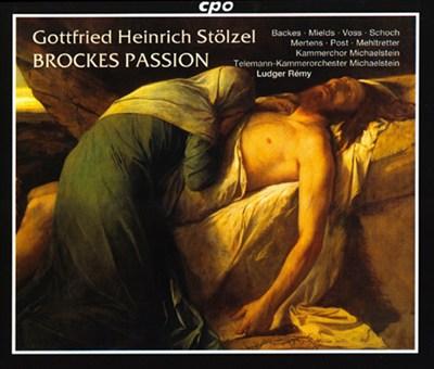 Gottfried Heintich Stölzel: Brockes Passion