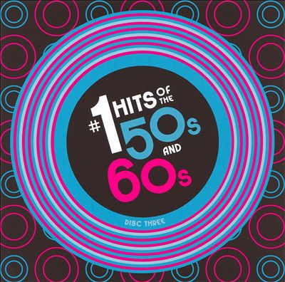 #1 Hits of the 50's and 60's [Madacy CD 3]
