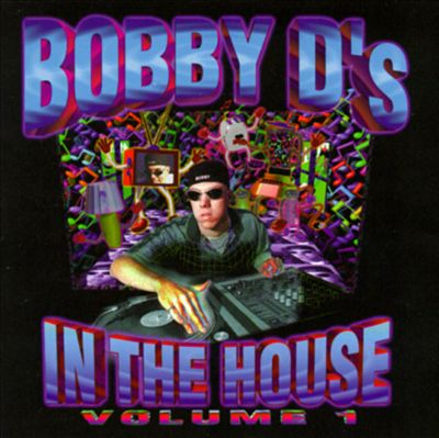 Bobby D's in the House, Vol. 1