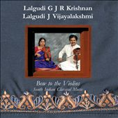 Bow To the Violins: South Indian Classical Music