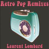 Retro Pop Remixes