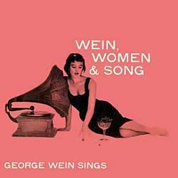 Wein, Women & Song