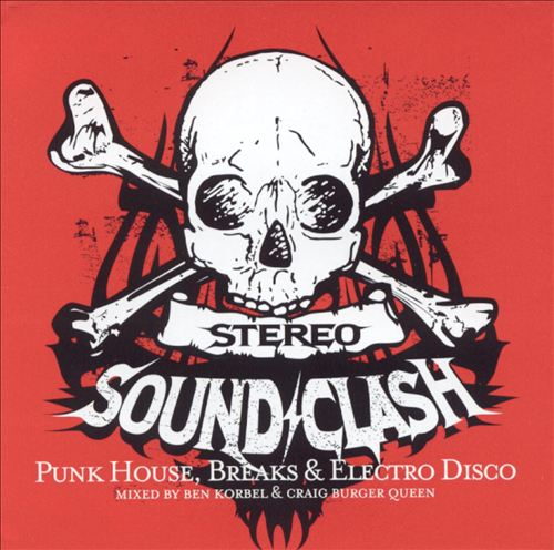 Stereo Soundclash: Punk House, Breaks & Electro Disco
