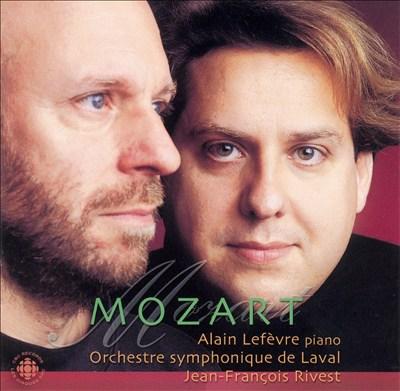 Alain Lefèvre Plays Mozart