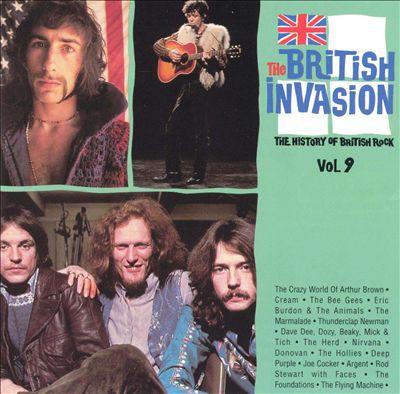 The British Invasion: History of British Rock, Vol. 9