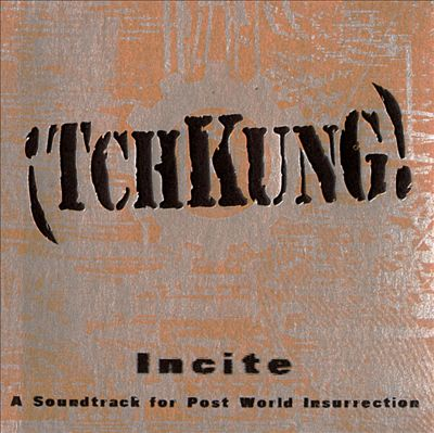 Incite: Soundtrack for Post World Insurrection