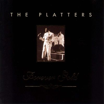 Forever Gold: The Platters