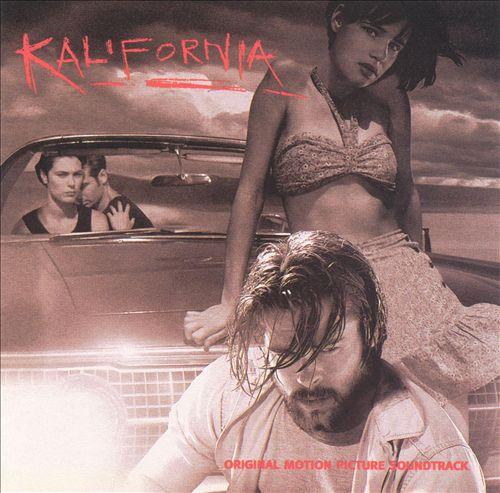 Kalifornia [Original Motion Picture Soundtrack]