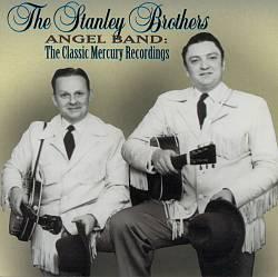 Angel Band: The Classic Mercury Recordings