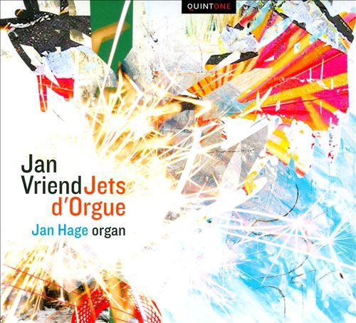 Jan Vriend: Jets d'Orgue
