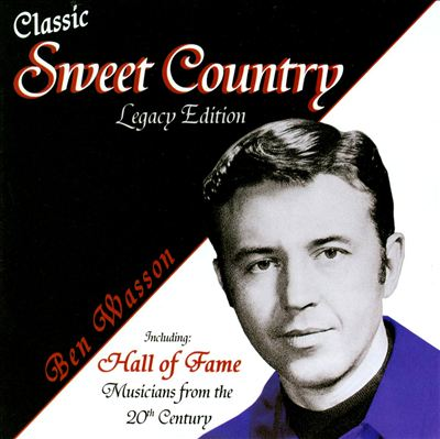 Classic Sweet Country...Legacy Edition