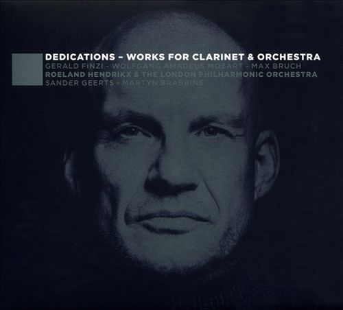 Dedications: Works for Clarinet & Orchestra