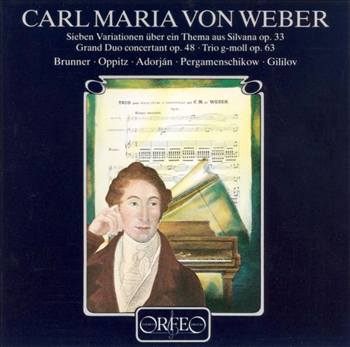 Carl Maria von Weber: Grand Duo Concertant; Variationen; Trio