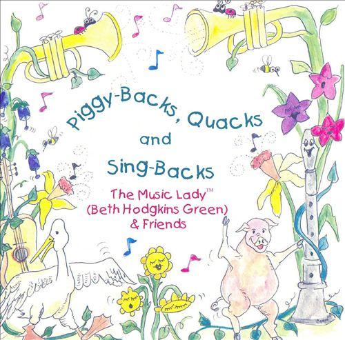 Piggy-Backs, Quacks & Sing-Backs