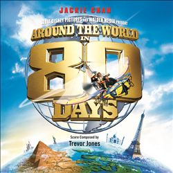 Around the World in 80 Days [2004] [Original Motion Picture Soundtrack]