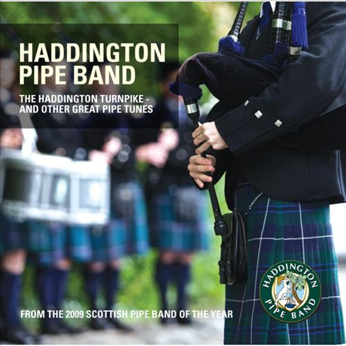 The Haddington Turnpike and Other Great Pipe Tunes