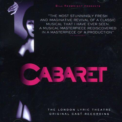 Cabaret [London Cast] [Bill Kenwright]